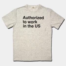 Employment Authorization T-shirt